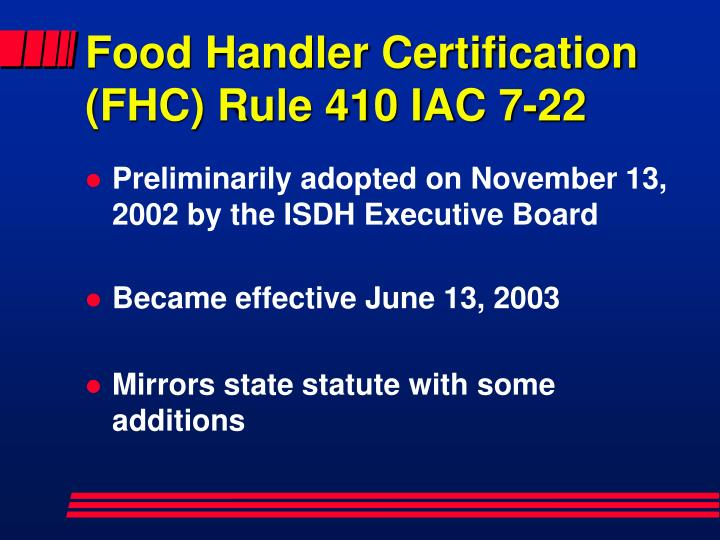 Food Handler Certification (FHC) Rule 410 IAC 7-22