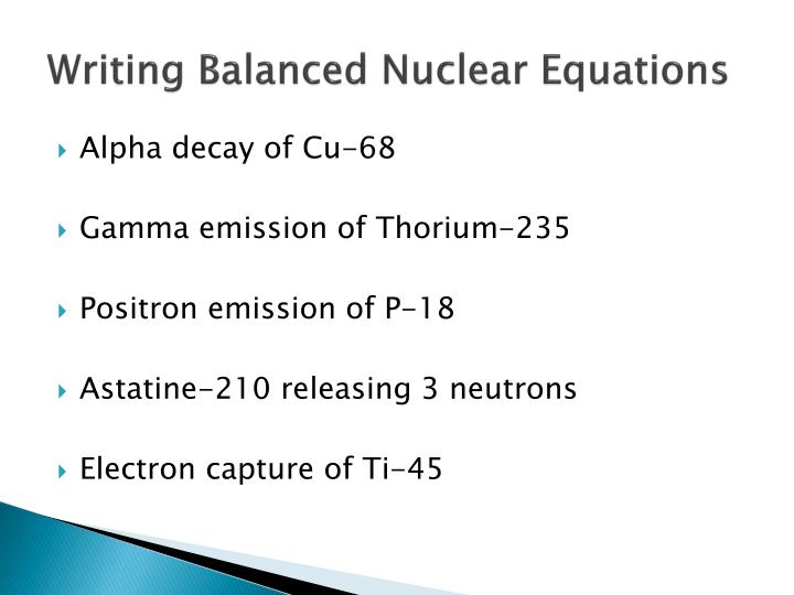 Writing Balanced Nuclear Equations