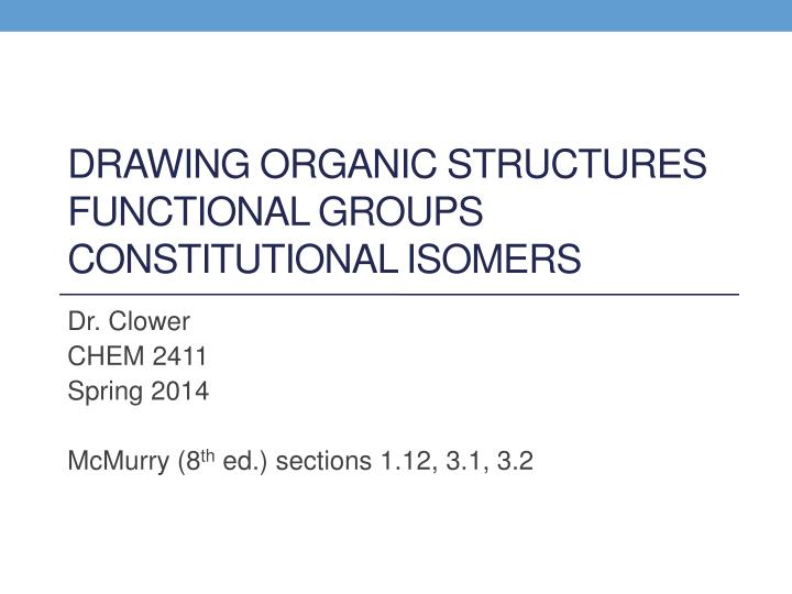 drawing organic structures functional groups constitutional isomers n.