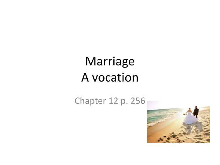 marriage a vocation n.