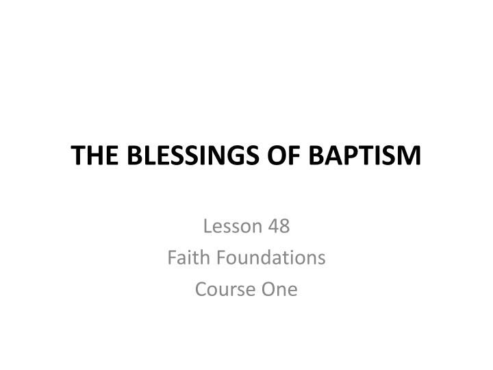 the blessings of baptism n.
