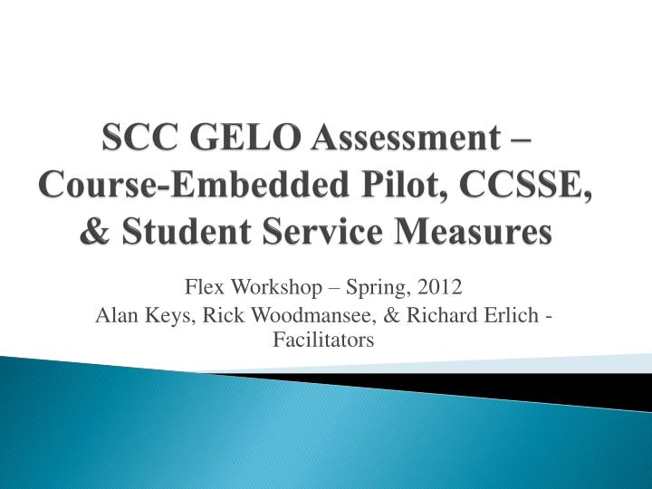 scc gelo assessment course embedded pilot ccsse student service measures n.