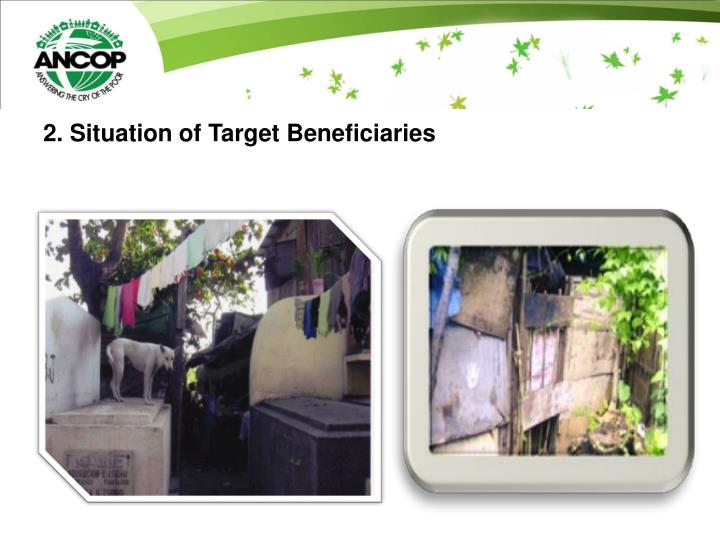 2. Situation of Target Beneficiaries