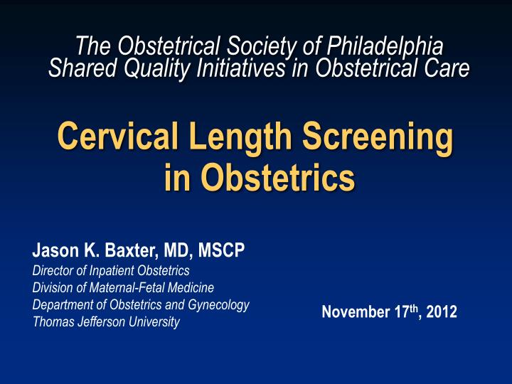 cervical length screening in obstetrics n.