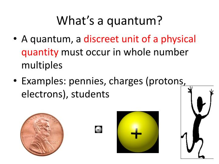 What's a quantum?