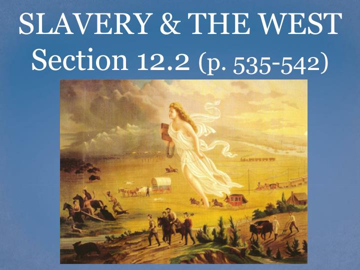 slavery the west section 12 2 p 535 542