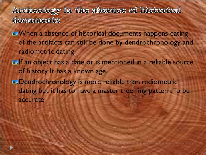 Archeology in the absence of historical documents
