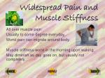 widespread pain and muscle stiffness