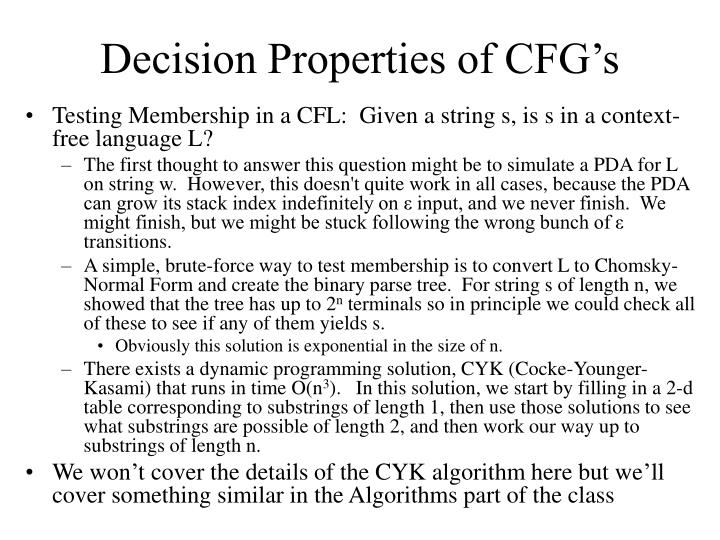 Decision Properties of CFG's