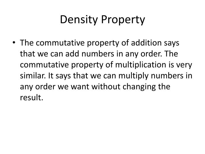 Density Property