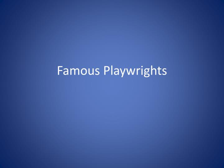 famous playwrights n.