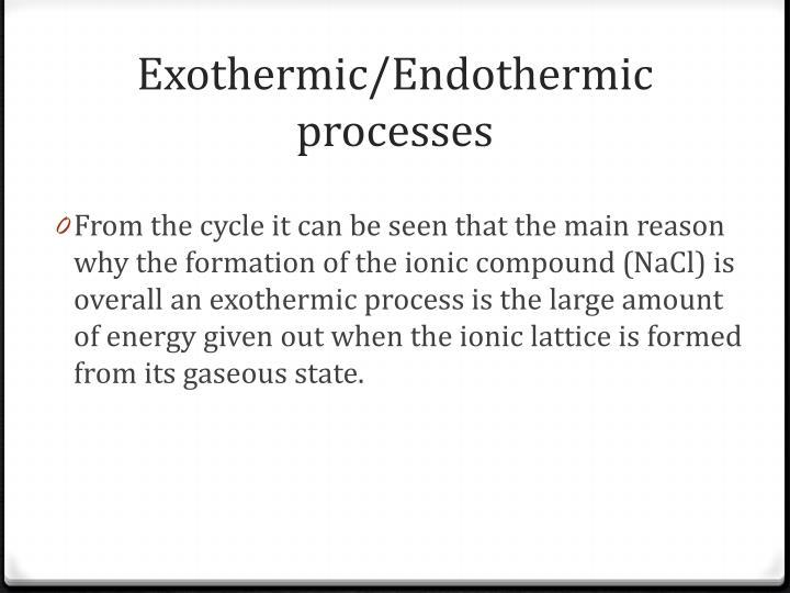 Exothermic/Endothermic processes