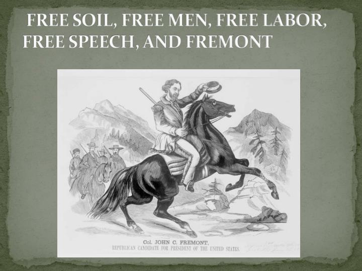 free soil free labor free men