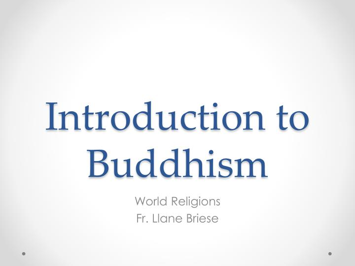 introduction to buddhism n.