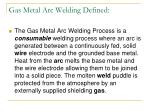 gas metal arc welding defined
