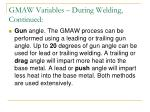 gmaw variables during welding continued