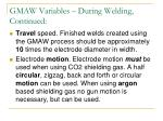 gmaw variables during welding continued1