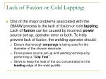 lack of fusion or cold lapping
