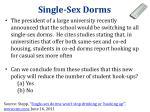 single sex dorms