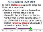 sectionalism 1820 18503