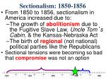 sectionalism 1850 18565