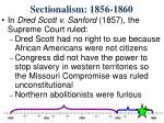 sectionalism 1856 18601