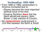 sectionalism 1856 18607