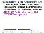sectionalism in the antebellum era2