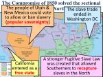the compromise of 1850 solved the sectional dispute between north south
