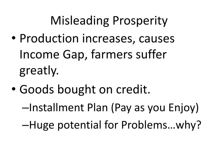 Misleading prosperity