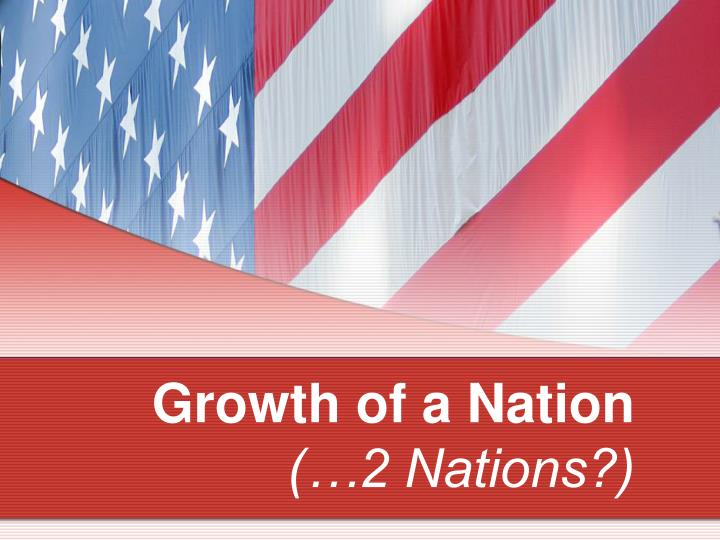 growth of a nation 2 nations n.