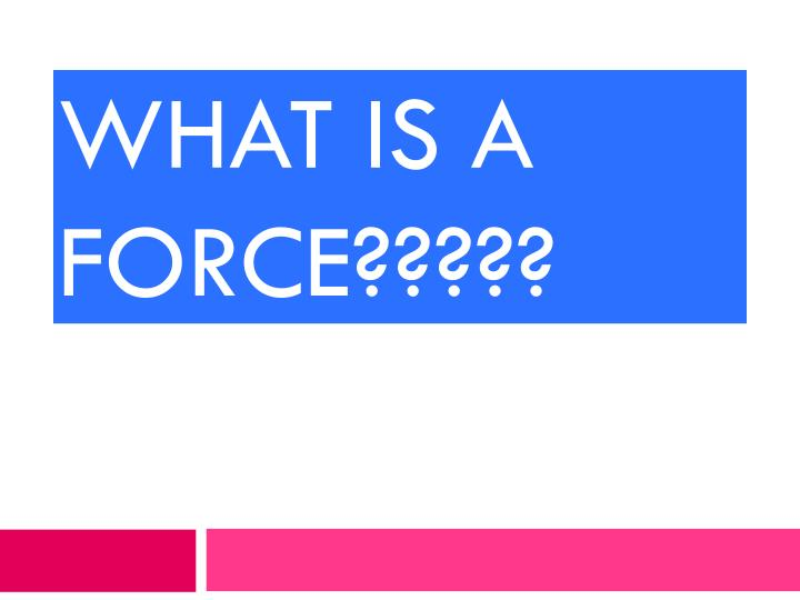 what is a force n.