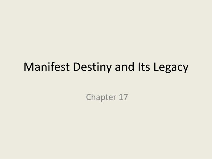 manifest destiny and its legacy n.