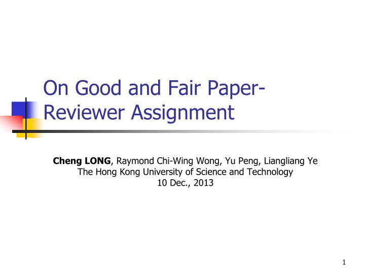 on good and fair paper reviewer assignment n.
