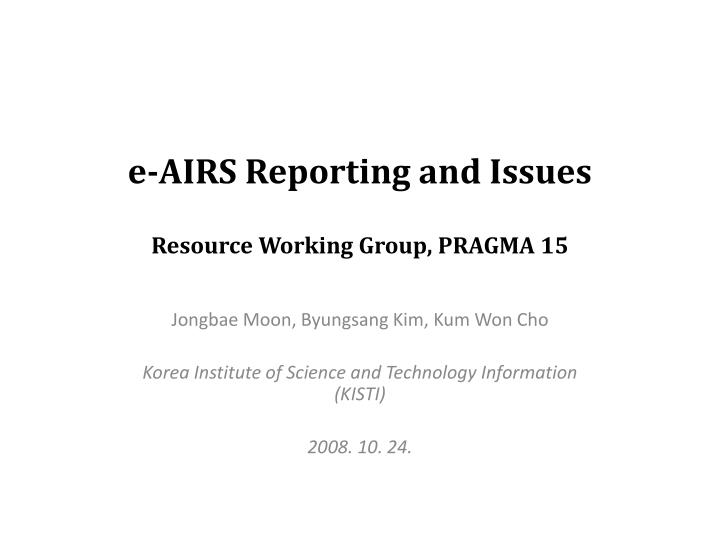 e airs reporting and issues resource working group pragma 15 n.
