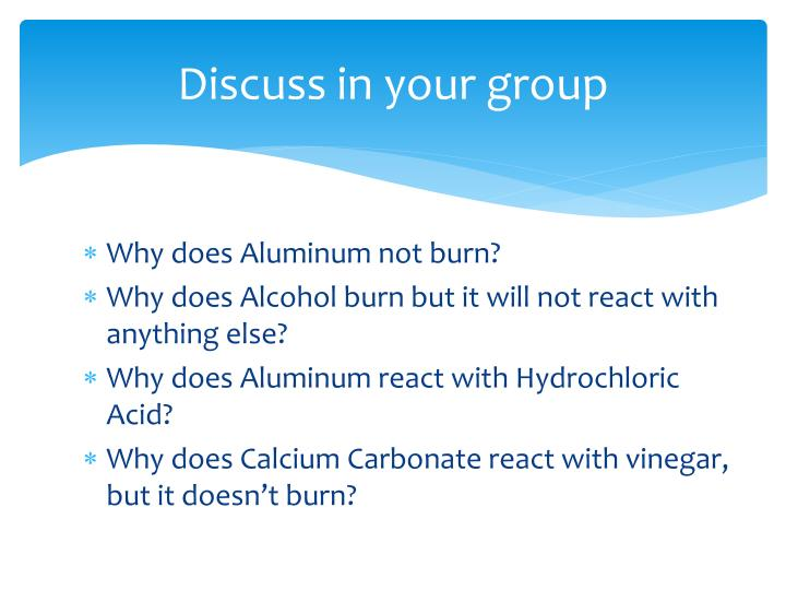 Discuss in your group