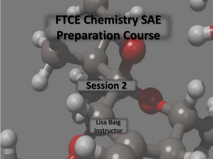ftce chemistry sae preparation course n.