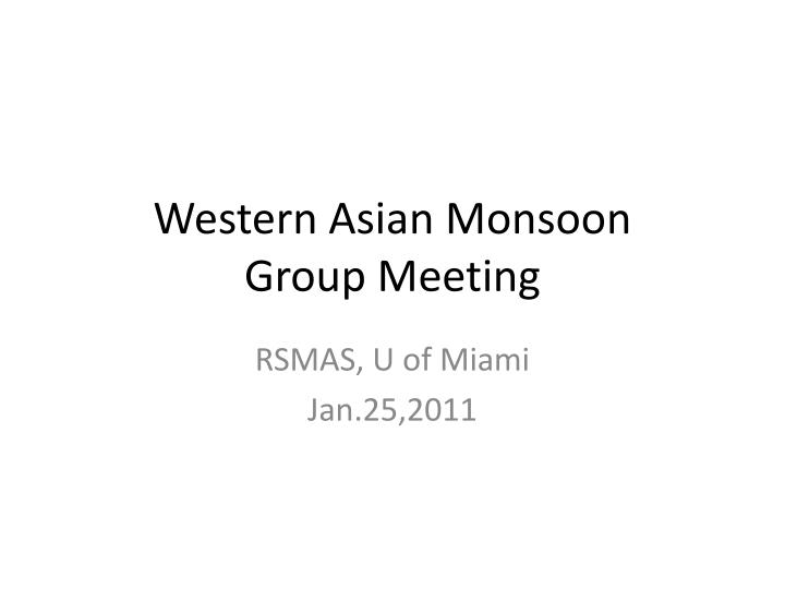 western asian monsoon group meeting n.