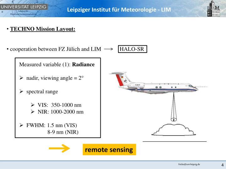 TECHNO Mission Layout: