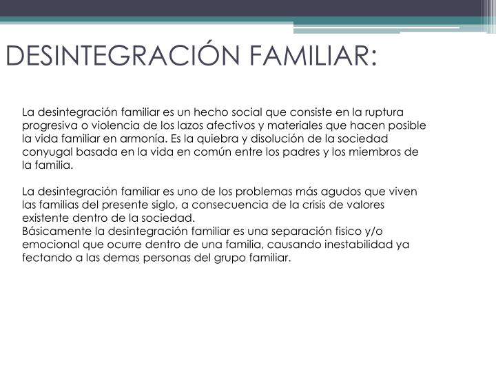 DESINTEGRACIÓN FAMILIAR: