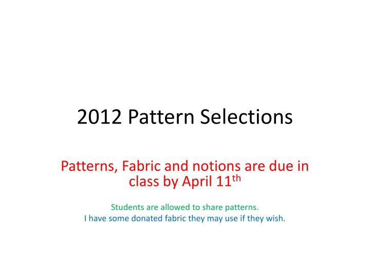 2012 pattern selections n.