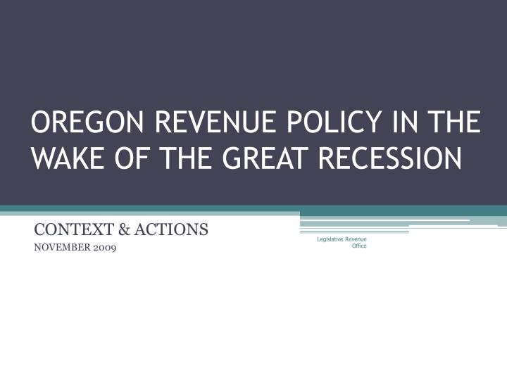 oregon revenue policy in the wake of the great recession n.