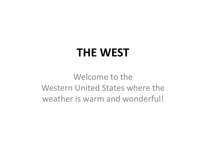 the west n.