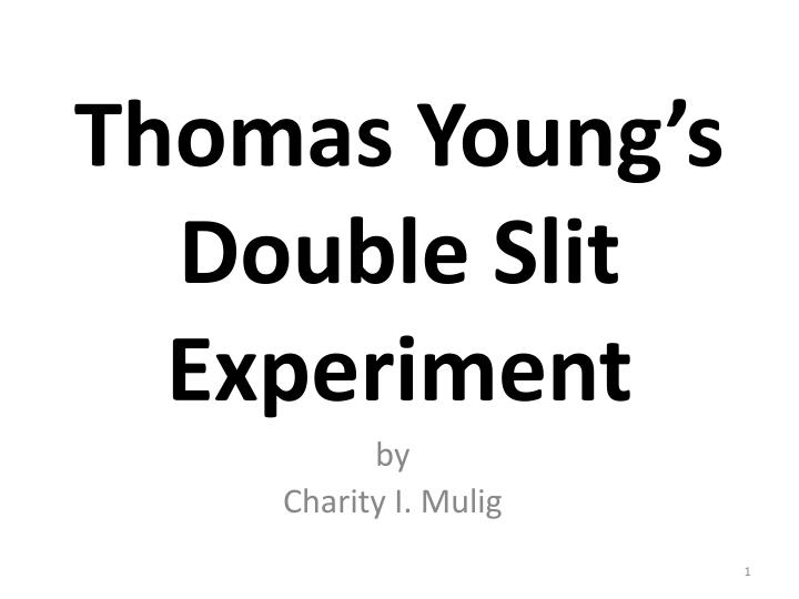 thomas young s double slit experiment n.
