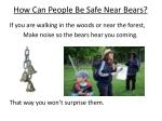 how can people be safe near bears