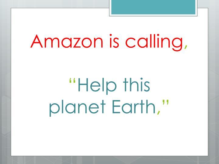 Amazon is calling