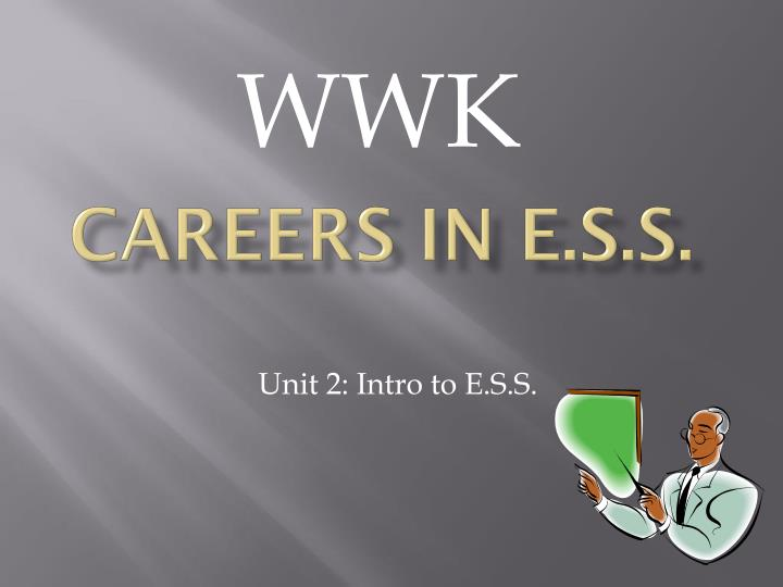 careers in e s s n.