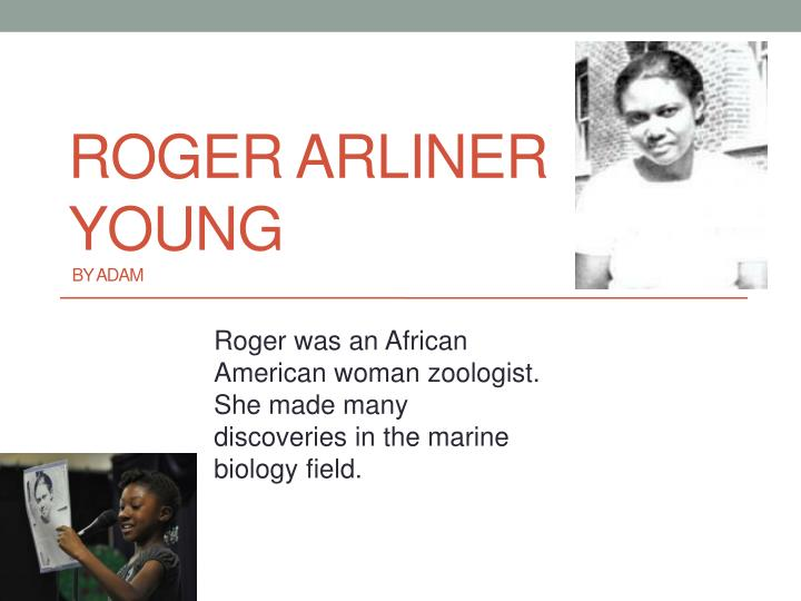 roger arliner young by adam n.