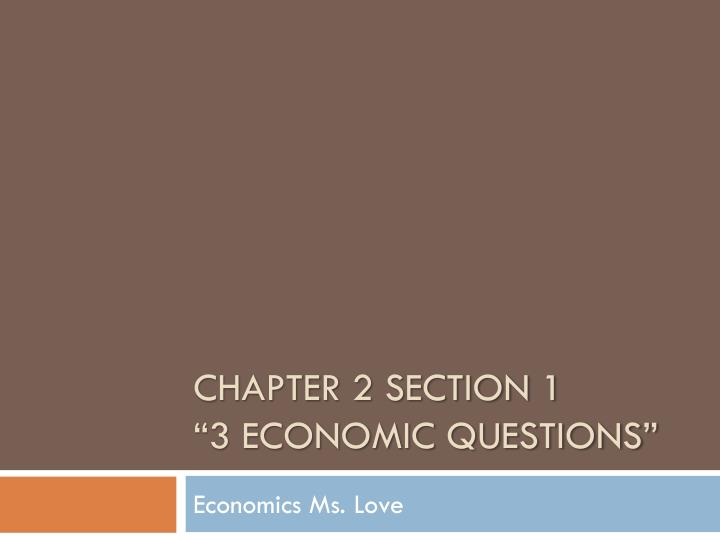 chapter 2 section 1 3 economic questions n.