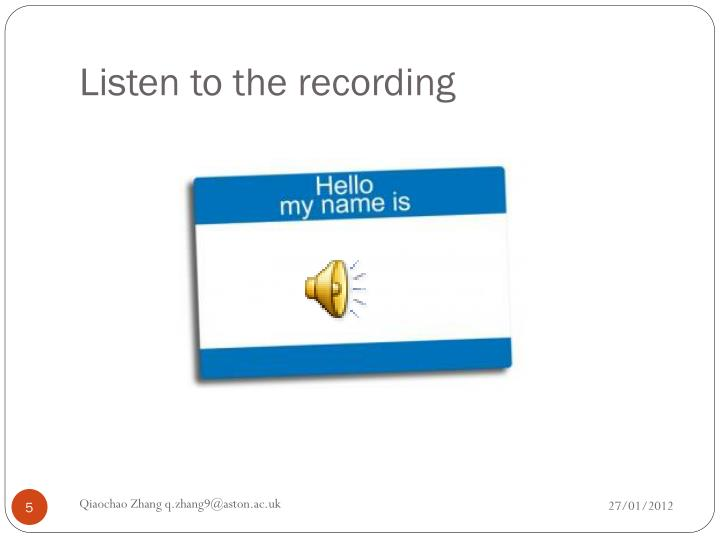 Listen to the recording